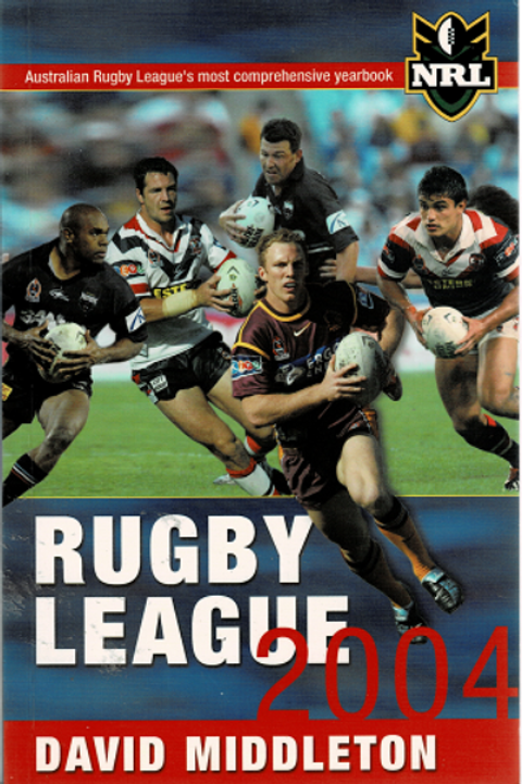 RUGBY LEAGUE 2004 by David Middleton