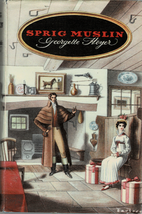 SPRIG MUSLIN by Georgette Heyer