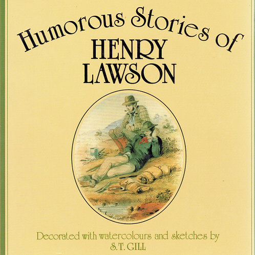 HUMOROUS STORIES OF HENRY LAWSON by Henry Lawson