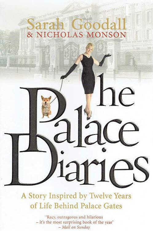 THE PALACE DIARIES by Sarah Goodall & Nicholas Monson