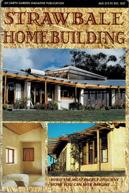 STRAW BALE HOME BUILDING - Edited by Alan T Gary & Anne Hall