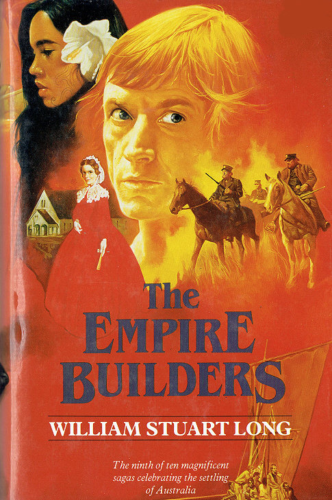 THE EMPIRE BUILDERS by William Stuart Long