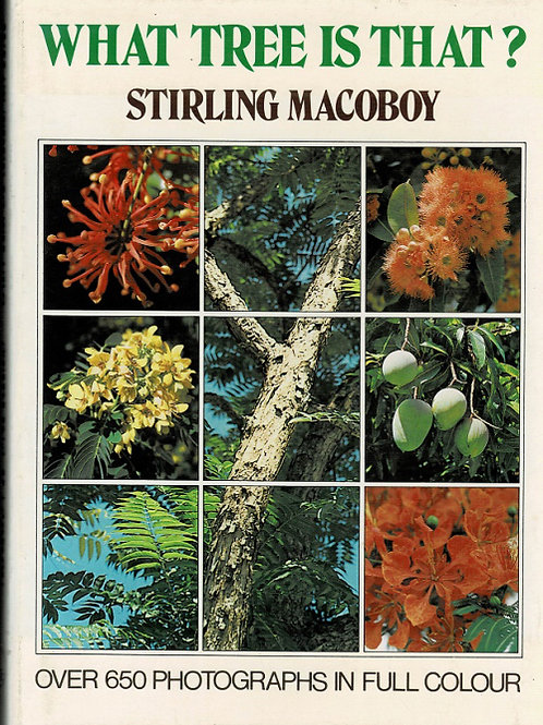 WHAT TREE IS THAT by Stirling Macoboy