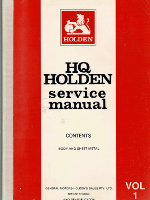 HQ HOLDEN SERVICE MANUALS by General Motors-Holden's Sales Pty Ltd Service Divis