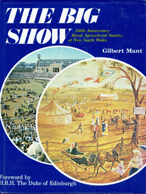 THE BIG SHOW HARDCOVER  by Gilbert Mant