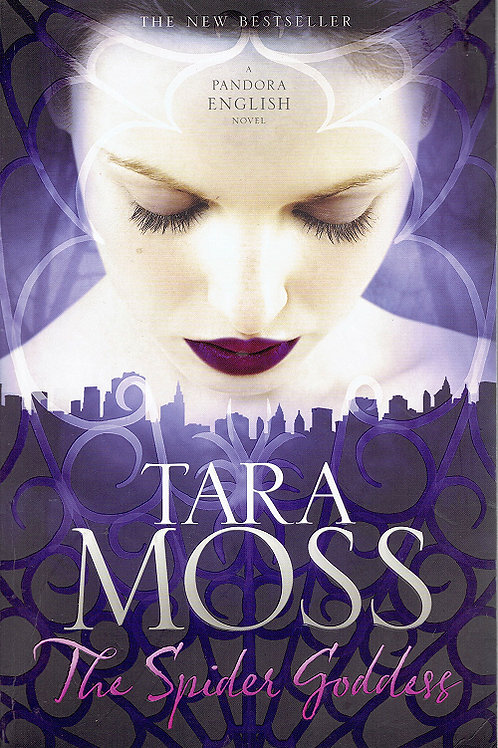 THE SPIDER GODDESS by Tara Moss