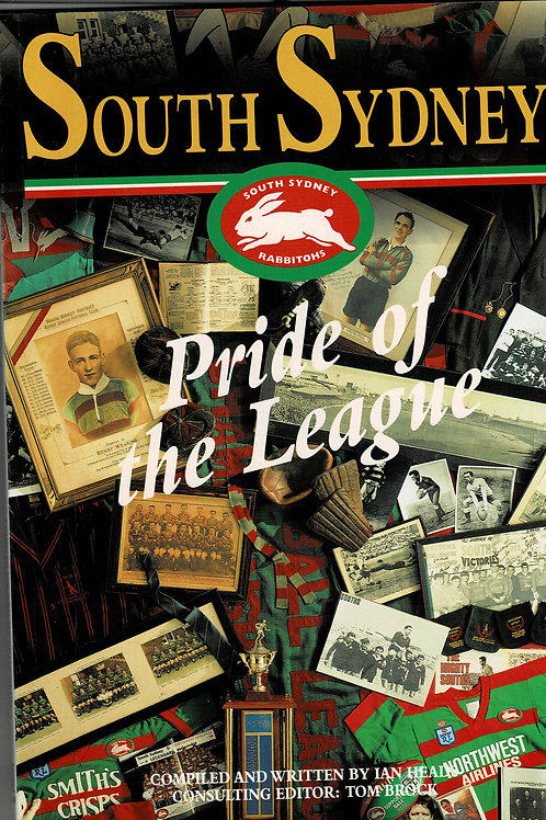 SOUTH SYDNEY PRIDE OF THE LEAGUE by Ian Heads