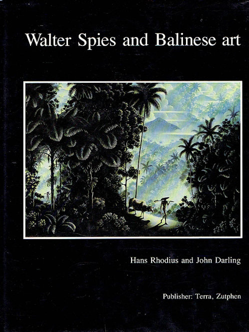 WALTER SPIES AND BALINESE ART by Hans Rhodius