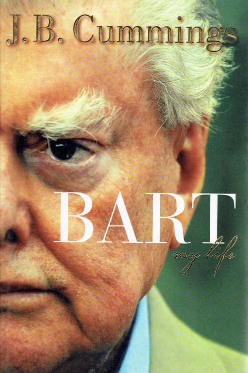 BART: MY LIFE by J. B. Cummings