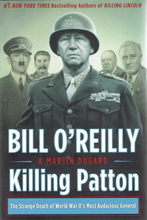 KILLING PATTON by Bill O'Reilly & Martin Dugard