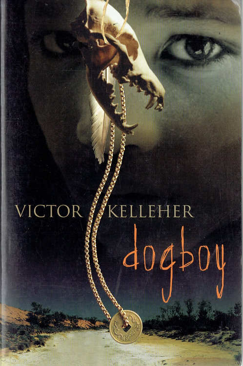 DOG BOY by Victor Kelleher