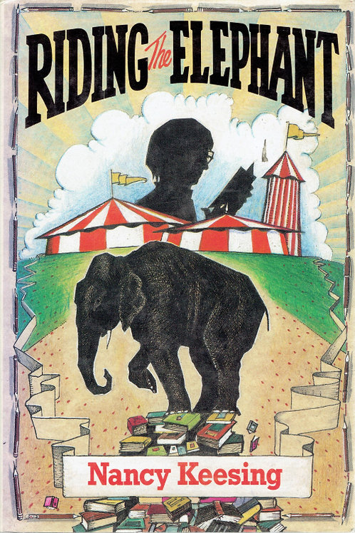 RIDING THE ELEPHANT by Nancy Kessing