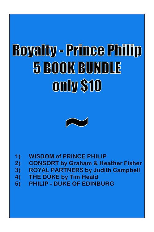 ROYALTY BUNDLE - PRINCE PHILIP (5 books)