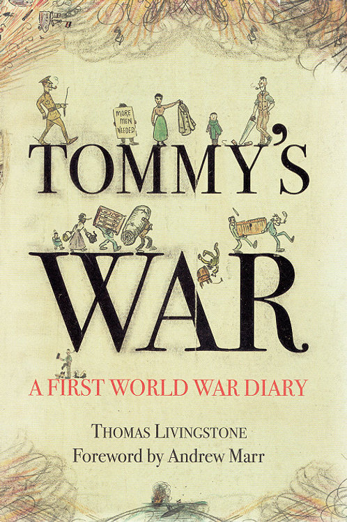 TOMMY'S WAR by Thomas Livingstone