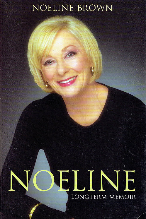 NOELINE LONGTERM MEMOIR by Noeline Brown