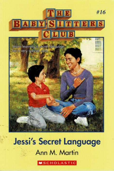 THE BABY SITTERS CLUB #16 JESSI'S SECRET LANGUAGE by Ann M. Mitchell