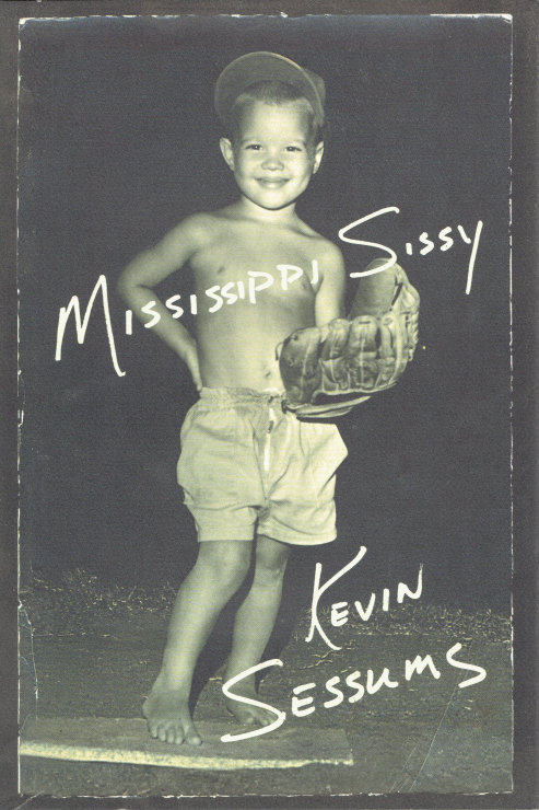 MISSISSIPPI SISSY by Kevin Sessums