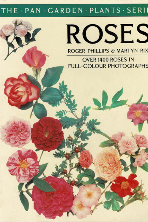 ROSES by Roger Phillips & Martyn Rix
