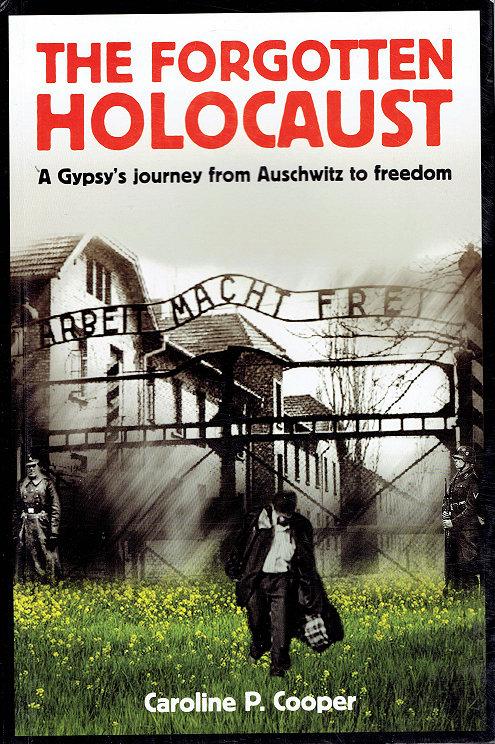 THE FORGOTTEN HOLOCAUST by Caroline P Cooper