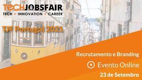 Tech Jobs Fair (TJF) Portugal 2021 - 14ª edição