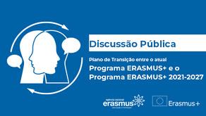 Discussão pública | Plano de Transição Erasmus+