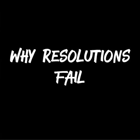 Why Most Resolutions Fail?
