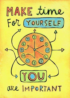 Make Time For YOU!
