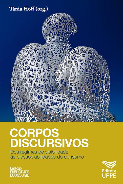 Corpos Discursivos: dos regimes de visibilidade às biossociabilidades do consumo