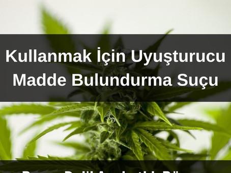 Uyuşturucu Madde Kullanma Suçu ve Cezası