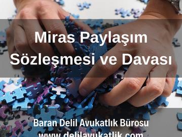 Miras Taksim Sözleşmesi ve Mirasın Paylaştırılması Davası