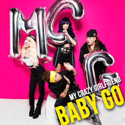 My-Crazy-Girlfriend-Baby-Go-2014+(1).png