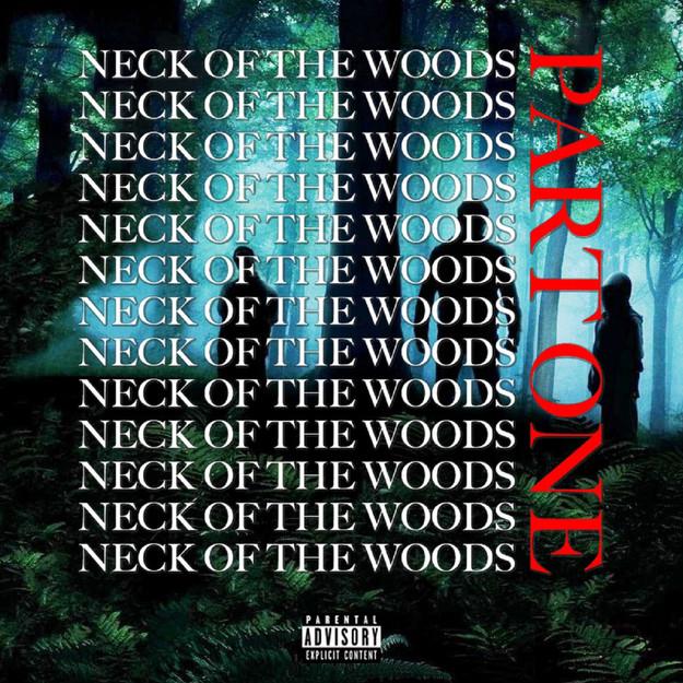 Neck Of The Woods (Part One) (Album/EP) - Close Cash