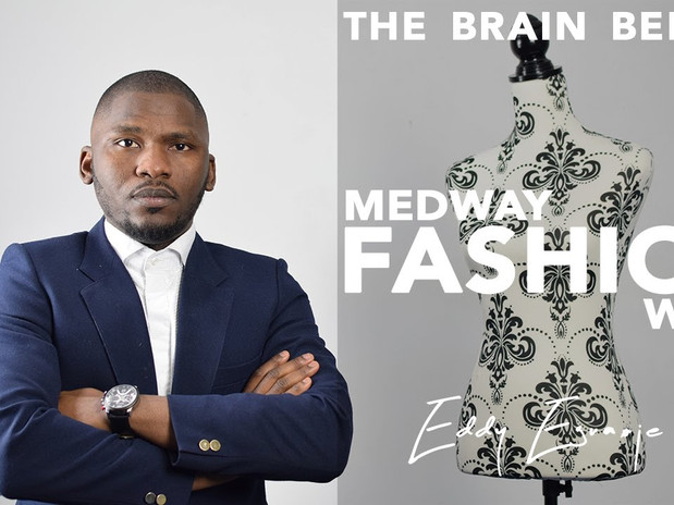 The Brain Behind | MEDWAY FASHION WEEK | Eddy Eguaoje