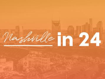 Nashville in 24