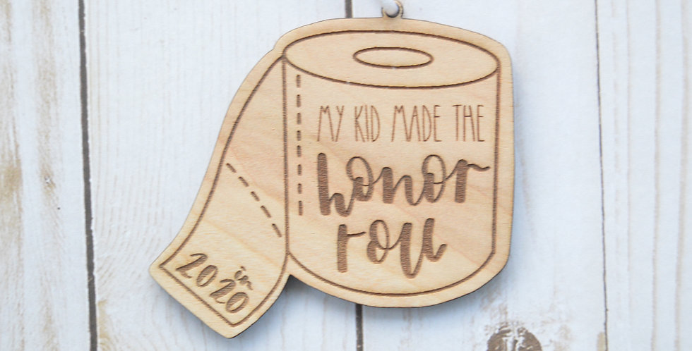 Honor Roll Toilet Paper Ornament