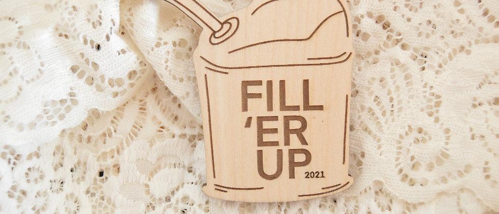 Fill 'ER Up 2021