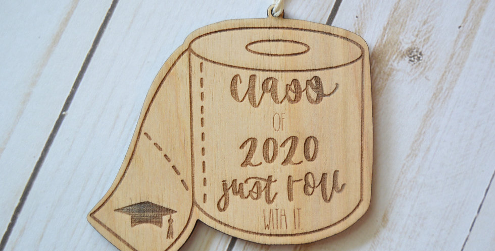 Class of 2020 Toilet Paper Ornament