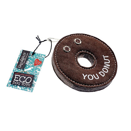 """Natural suede dog toy in the shape of a brown donut that says """"you donut"""" on it"""