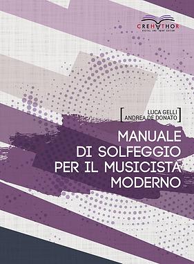 Manuale Di Solfeggio Per Il Musicista Moderno