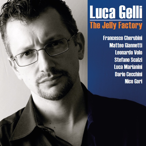Luca Gelli - The Jelly Factory