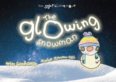 The Glowing Snowman Illustrated Book