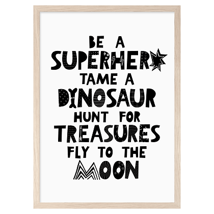 Be a Superhero A3 Print