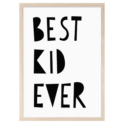 Best Kid Ever A3 Print