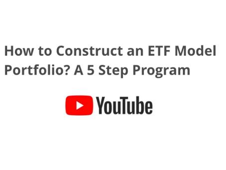 Watch Astoria's Latest YouTube Video on our 5 Step ETF Portfolio Construction Program