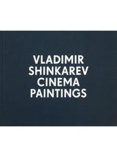 Vladimir Shinkarev – Cinema Paintings