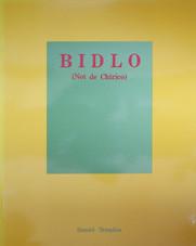 Bidlo (Not de Chirico)