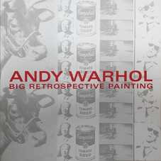 Andy Warhol – Big Retrospective Painting