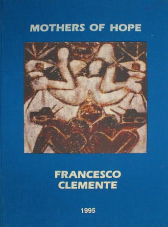 Francesco Clemente – Mothers of Hope