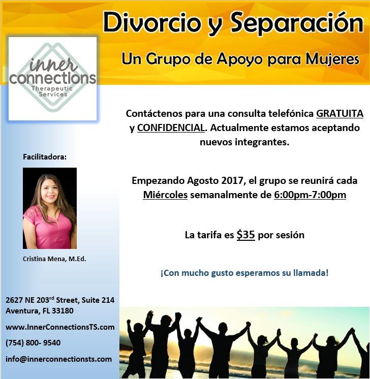 Grupo de apoyo para mujeres divorciadas y separadas. Empezando en Agosto 2017, nos reunimos cada miercoles de 6pm-7pm. Llamenos para mas informacion (754) 800-9540. Facilitado por Cristina Mena, M.Ed.