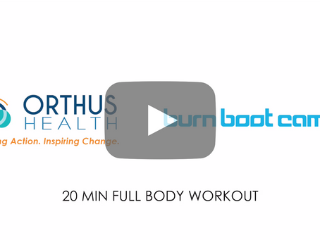 20-Minute Full Body Workout with Orthus Health and Burn Boot Camp